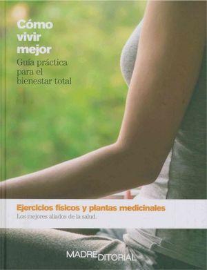 Ejercicios físicos y plantas medicinales / pd.