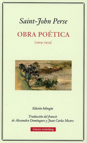 Obra poética 1904 – 1974 (Edición bilingüe) / pd.