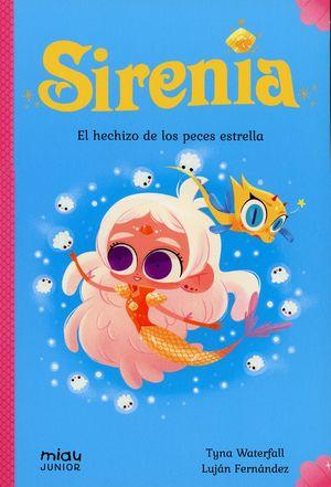 Sirenia. El hechizo de los peces estrella