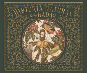 Historia natural de las hadas / pd.