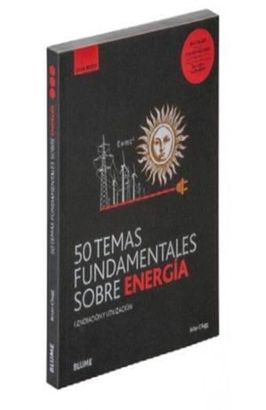 50 temas fundamentales sobre energía