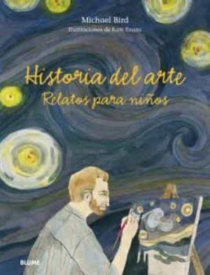 Historia del arte. Relatos para niños / 2 ed. / pd.