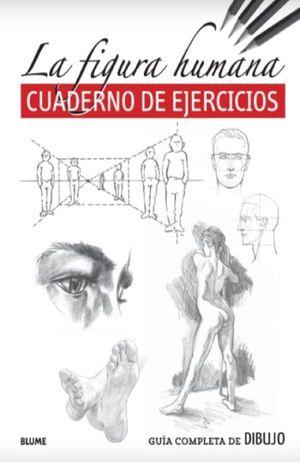 La figura humana. Cuaderno de ejercicios