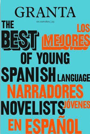 Los mejores narradores jóvenes en español #2