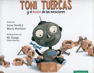 Toni Tuercas y el botón de las emociones / pd.