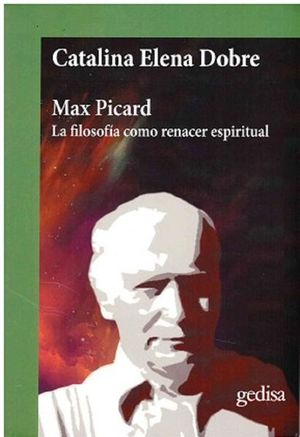 Max Picard. La filosofía como renacer espiritual