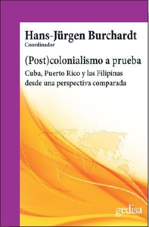 (Post)colonialismo a prueba