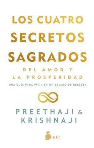 Los cuatro secretos sagrados del amor y la prosperidad
