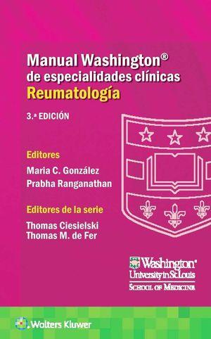 Manual Washington de especialidades clínicas. Reumatología / 3 ed.