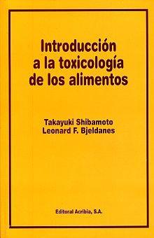 INTRODUCCION A LA TOXICOLOGIA DE LOS ALIMENTOS