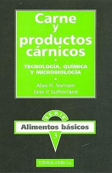 CARNE Y PRODUCTOS CARNICOS. TECNOLOGIA QUIMICA Y MICROBIOLOGIA