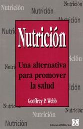 NUTRICION. UNA ALTERNATIVA PARA PROMOVER LA SALUD