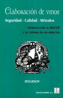 ELABORACION DE VINOS. SEGURIDAD CALIDAD METODOS