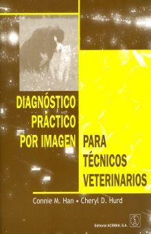 DIAGNOSTICO PRACTICO POR IMAGEN PARA TECNICOS VETERINARIOS