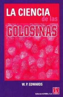 CIENCIA DE LAS GOLOSINAS, LA
