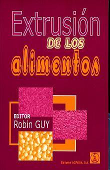 EXTRUSION DE LOS ALIMENTOS