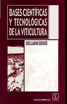 BASES CIENTIFICAS Y TECNOLOGICAS DE LA VITICULTURA