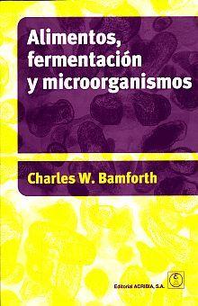 ALIMENTOS FERMENTACION Y MICROORGANISMOS