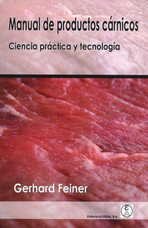 MANUAL DE PRODUCTOS CARNICOS. CIENCIA PRACTICA Y TECNOLOGIA