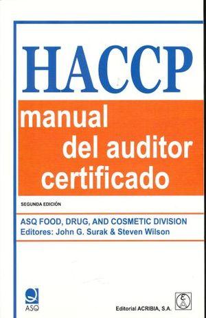 HACCP MANUAL DEL AUDITOR CERTIFICADO / 2 ED.