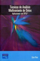 TECNICAS DE ANALISIS MULTIVARIANTE DE DATOS. APLICACIONES CON SPSS (INCLUYE CD)