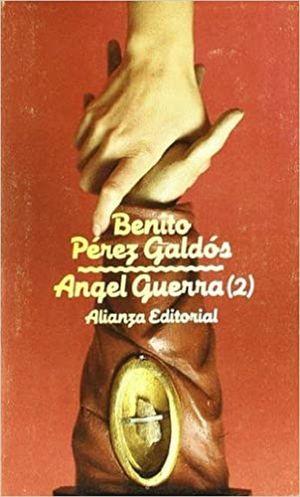 Ángel Guerra / Tomo 2