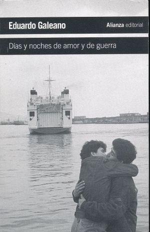 DIAS Y NOCHES DE AMOR Y DE GUERRA