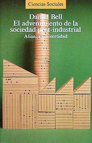 ADVENIMIENTO DE LA SOCIEDAD POST-INDUSTRIAL, EL