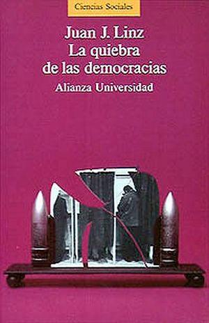 QUIEBRA DE LAS DEMOCRACIAS, LA