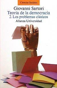 TEORIA DE LA DEMOCRACIA 2. LOS PROBLEMAS CLASICOS