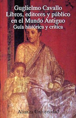 LIBROS EDITORES Y PUBLICO EN EL MUNDO ANTIGUO