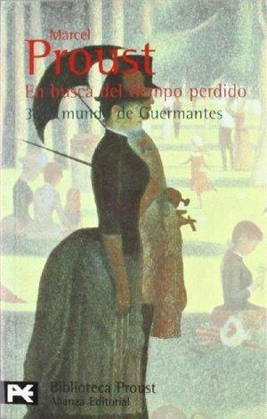 EN BUSCA DEL TIEMPO PERDIDO 3. EL MUNDO DE GUERMANTES