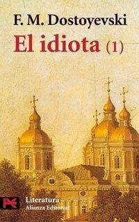 IDIOTA 1, EL
