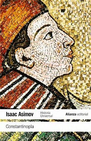 CONSTANTINOPLA HISTORIA UNIVERSAL ASIMOV