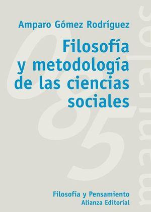 FILOSOFIA Y METODOLOGIA DE LAS CIENCIAS SOCIALES