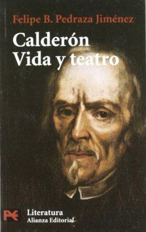 CALDERON VIDA Y TEATRO