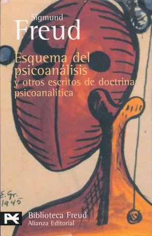 ESQUEMA DEL PSICOANALISIS Y OTROS ESCRITOS DE DOCTRINA PSICOANALISIS