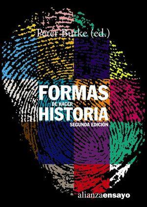 FORMAS DE HACER HISTORIA / 2 ED.