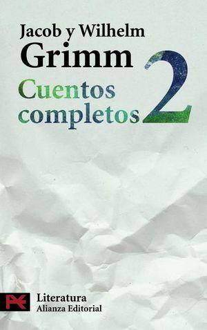 CUENTOS COMPLETOS 2 / JACOB Y WILHELM GRIMM