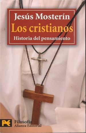 CRISTIANOS, LOS. HISTORIA DEL PENSAMIENTO