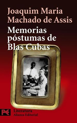 MEMORIAS POSTUMAS DE BLAS CUBAS