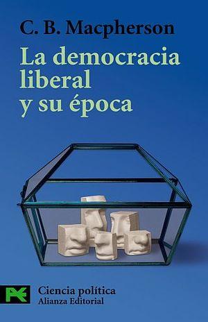 DEMOCRACIA LIBERAL Y SU EPOCA, LA