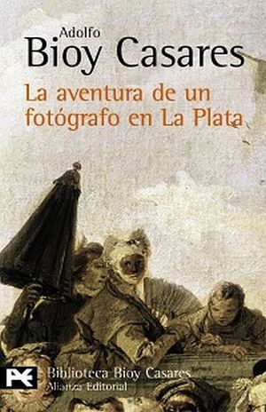 AVENTURA DE UN FOTOGRAFO EN LA PLATA,  LA