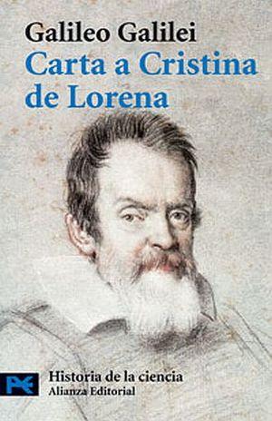 CARTA A CRISTINA DE LORENA Y OTROS TEXTOS SOBRE CIENCIA Y RELIGION