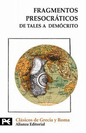 FRAGMENTOS PRESOCRATICOS. DE TALES A DEMOCRITO
