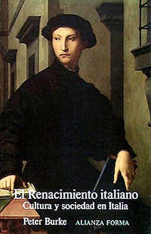 RENACIMIENTO ITALIANO, EL. CULTURA Y SOCIEDAD EN ITALIA / 2 ED.