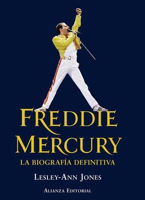 FREDDIE MERCURY. LA BIOGRAFIA DEFINITIVA