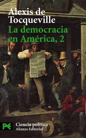 DEMOCRACIA EN AMERICA 2, LA