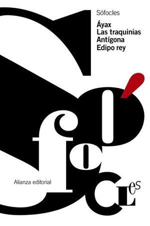 AYAX / LAS TRAQUINIAS / ANTIGONA / EDIPO REY