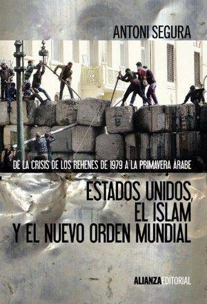 ESTADOS UNIDOS EL ISLAM Y EL NUEVO ORDEN MUNDIAL